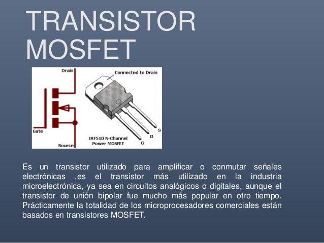 Transistores de MAX HIDALGO CHAVEZ Slide 3