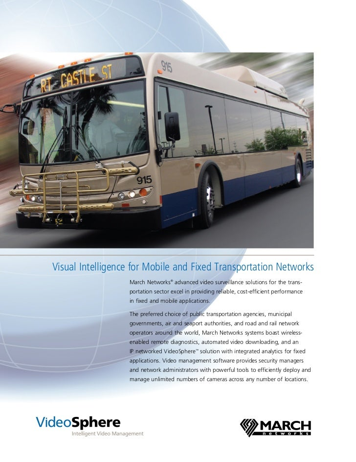 Visual Intelligence for Mobile and Fixed Transportation Networks                  March Networks® advanced video surveilla...