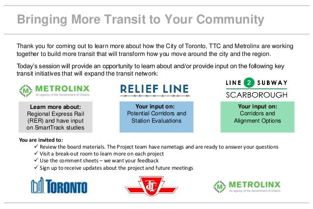 Thank you for coming out to learn more about how the City of Toronto, TTC and Metrolinx are working together to build more...