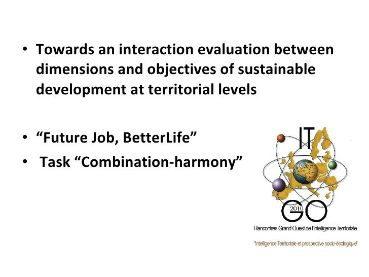 <ul><li>Towards an interaction evaluation between dimensions and objectives of sustainable development at territorial leve...