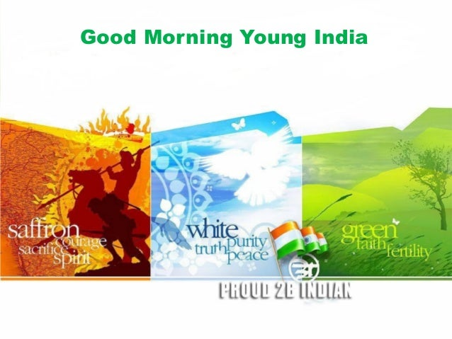 Good Morning Young India