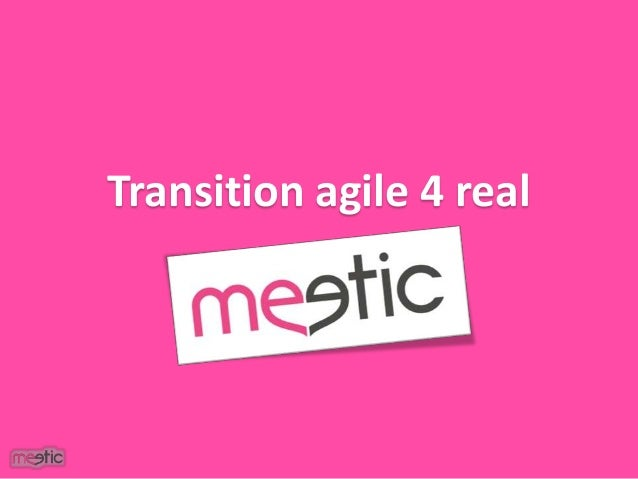 Transition agile 4 real