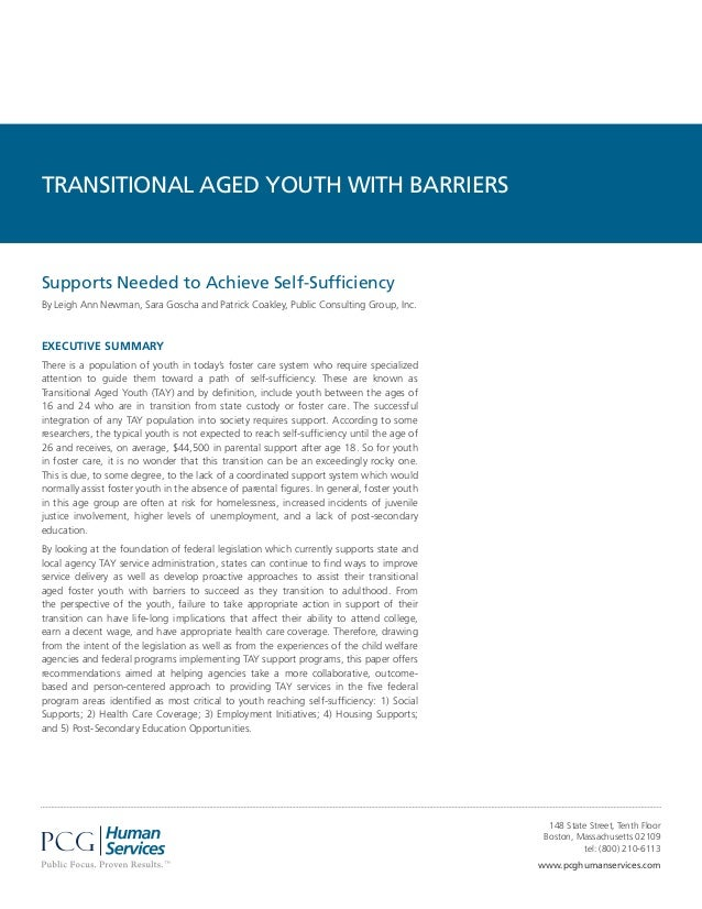 EXECUTIVE SUMMARY There is a population of youth in today's foster care system who require specialized attention to guide ...