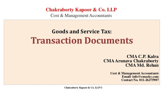 chakraborty kapoor co llp cost management accountants goods and service tax transaction