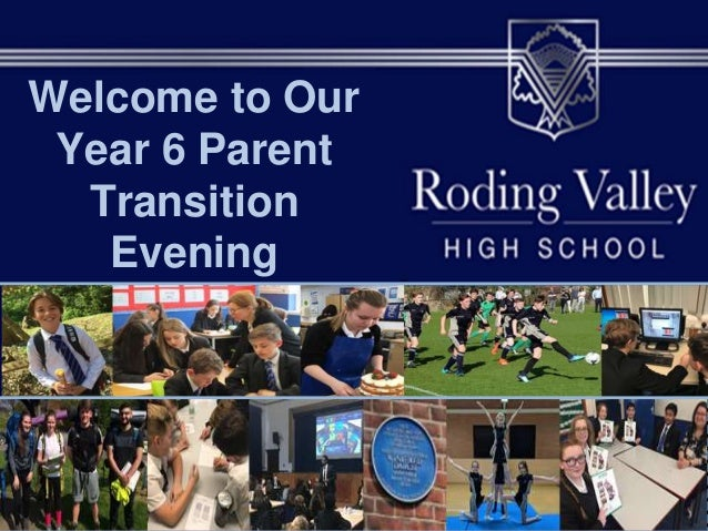 Welcome to Our Year 6 Parent Transition Evening
