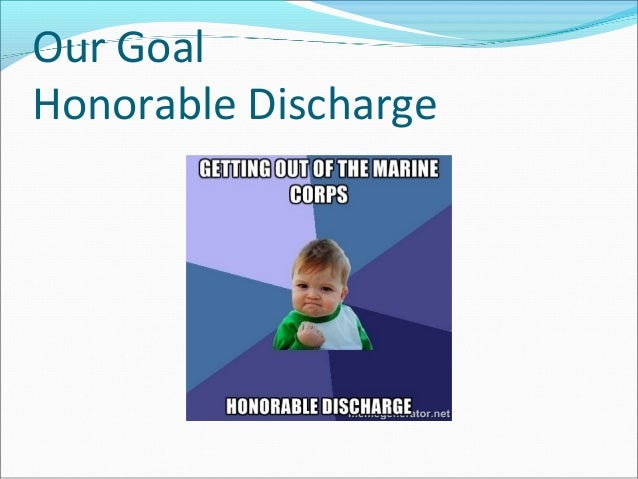 Our Goal Honorable Discharge