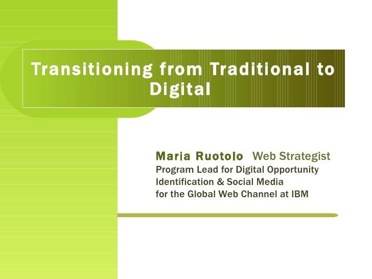 Maria Ruotolo  Web Strategist Program Lead for Digital Opportunity Identification & Social Media  for the Global Web Chann...