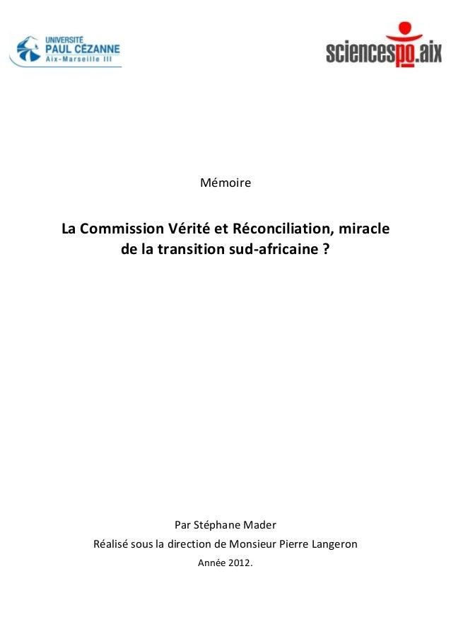 Mémoire      La  Commission  Vérité  et  Réconciliation,  miracle...
