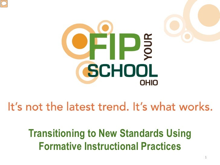 Transitioning to New Standards Using  Formative Instructional Practices                                       1