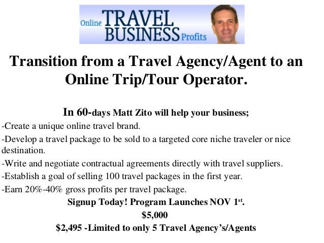 MAKING THE MOVE FROM TRAVEL AGENT TO TOUR OPERATOR