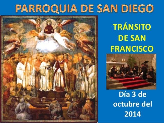 TRÁNSITO  DE SAN  FRANCISCO  Día 3 de  octubre del  2014