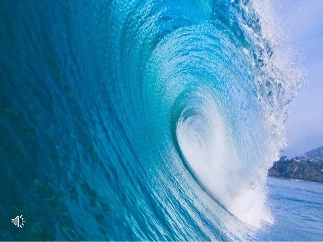 Transitoriedade Mas outra onda do oceano lhe disse: Certa vez, uma pequena onda do oceano percebeu que ela não era igual à...