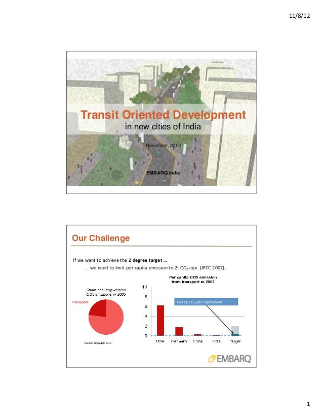 11/8/12        Transit Oriented Development                                                   in new cities of India ! ...