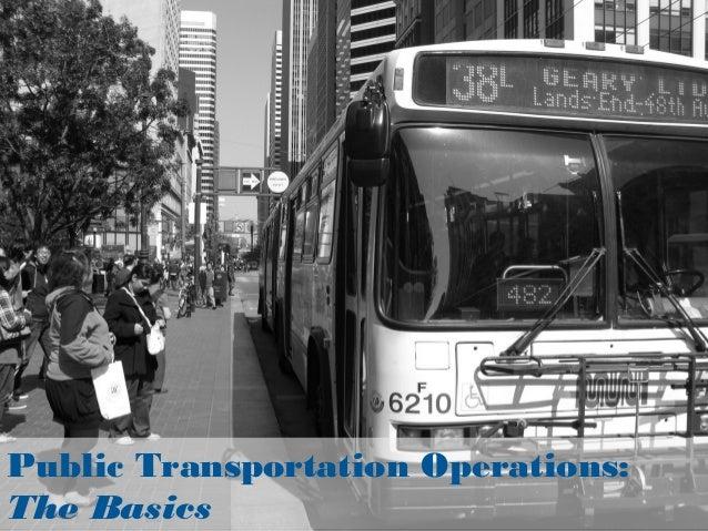 Public Transportation Operations:The Basics