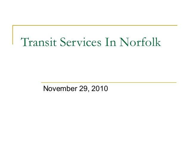 Transit Services In Norfolk November 29, 2010