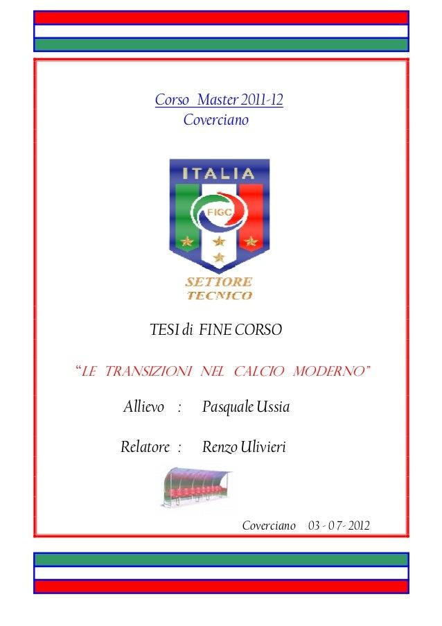 Le transizioni nel calcio moderno                                  Corso Master 2011-12                                   ...