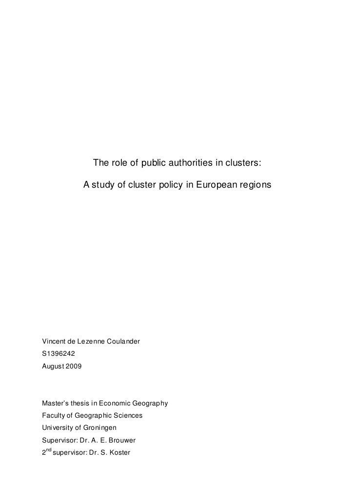 The role of public authorities in clusters:              A study of cluster policy in European regionsVincent de Lezenne C...