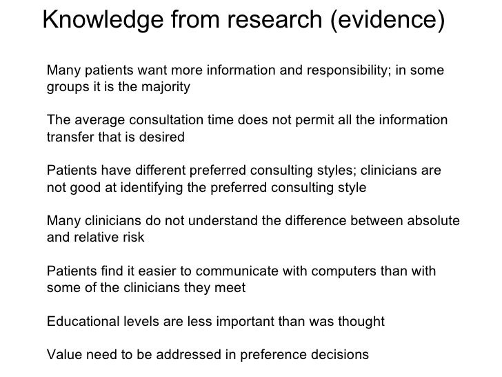 Many patients want more information and responsibility; in some groups it is the majority The average consultation time do...