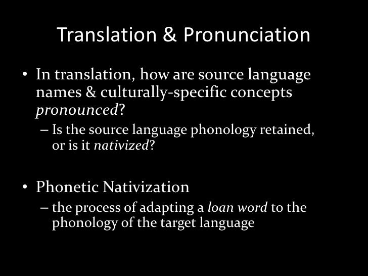 Sociophonetics & Translation: the social meaning of loanword pronunci…
