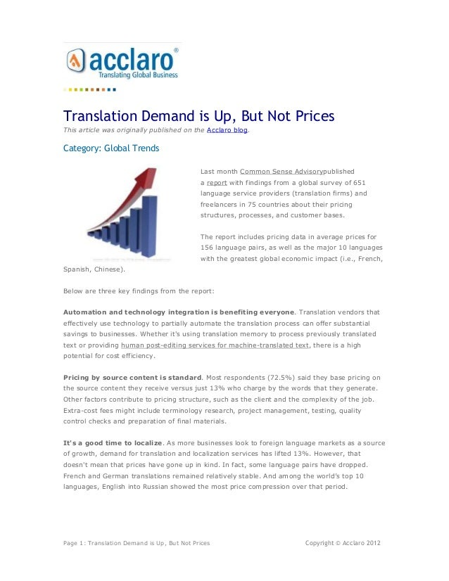 Translation Demand is Up, But Not PricesThis article was originally published on the Acclaro blog.Category: Global Trends ...