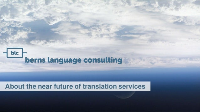 About the near future of translation services