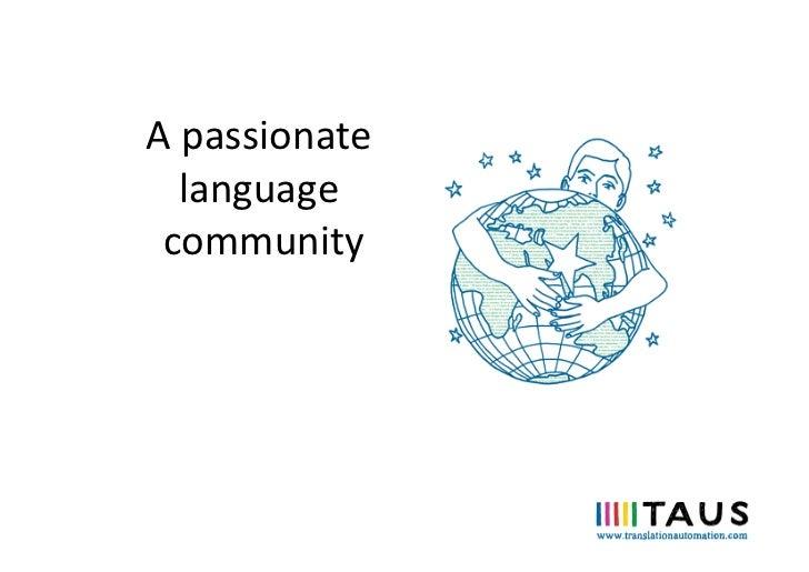 A passionate     language  community