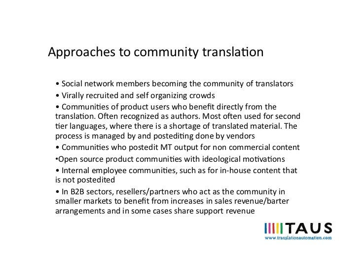 Approaches to community translaon  • Social network members becoming the community of translators...