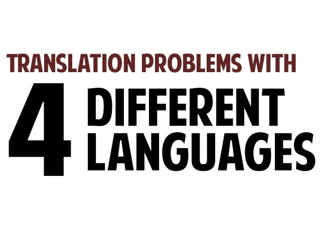Translation Problems With  Different Languages