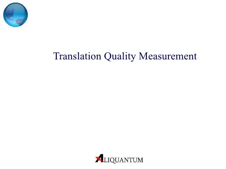 Translation Quality Measurement
