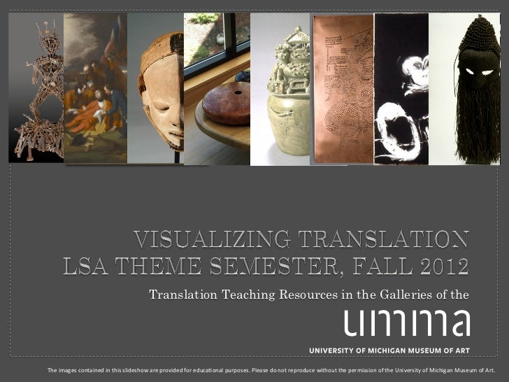 Translation Teaching Resources in the Galleries of theThe images contained in this slideshow are provided ...