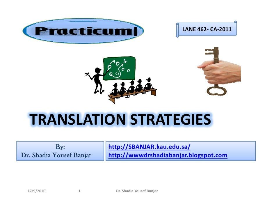 LANE 462- CA-2011                                      I   TRANSLATION STRATEGIES            By:            http://SBANJAR...