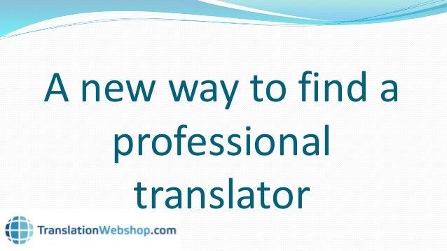 TranslationWebshop: the one stop shop for translations Slide 2
