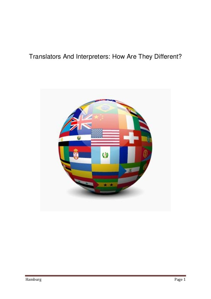 Translators And Interpreters: How Are They Different?Hamburg                                            Page 1