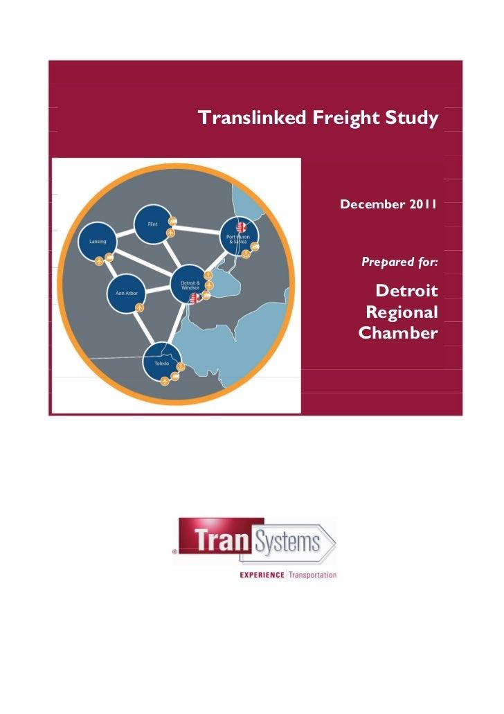 Translinked Freight Study              December 2011                 Prepared for:                  Detroit               ...