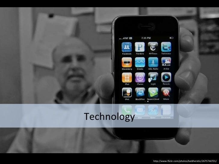 Technology http://www.flickr.com/photos/baldheretic/2675744701/