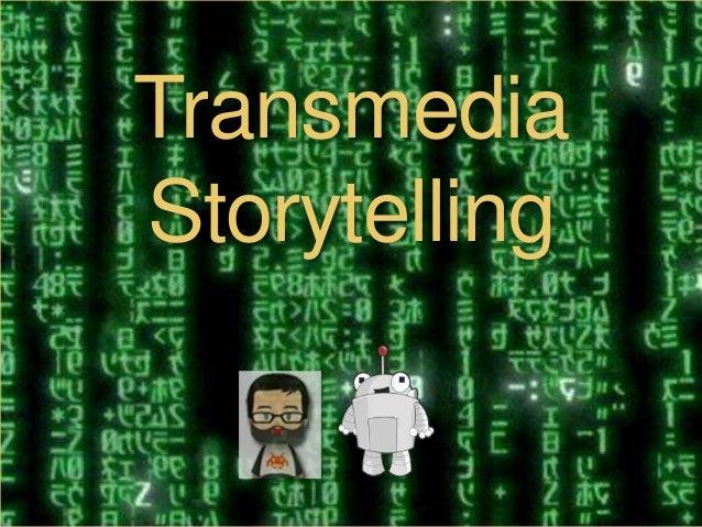 TransmediaStorytelling