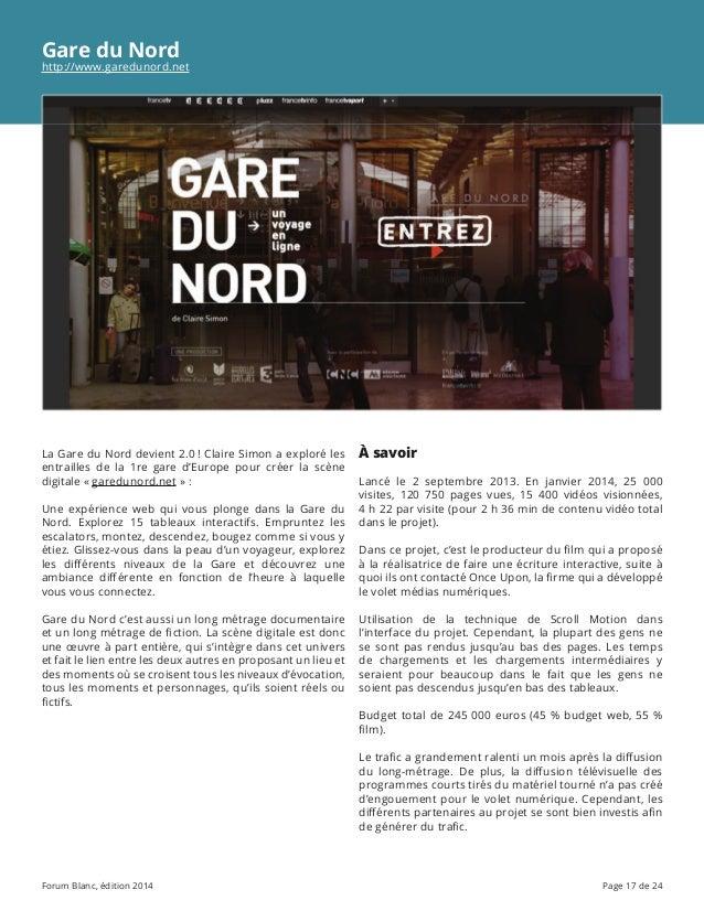 Forum Blanc, édition 2014 Page 17 de 24 Gare du Nord http://www.garedunord.net La Gare du Nord devient 2.0! Claire Simon ...