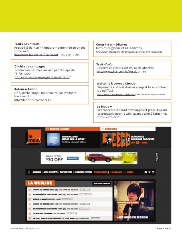 Forum Blanc, édition 2014 Page 9 de 24 Traits pour traits Possibilité de «voir» l'œuvre mentionnée en ondes sur le web. ...