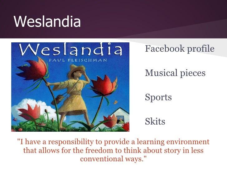 Weslandia                                      Facebook profile                                      Musical pieces       ...