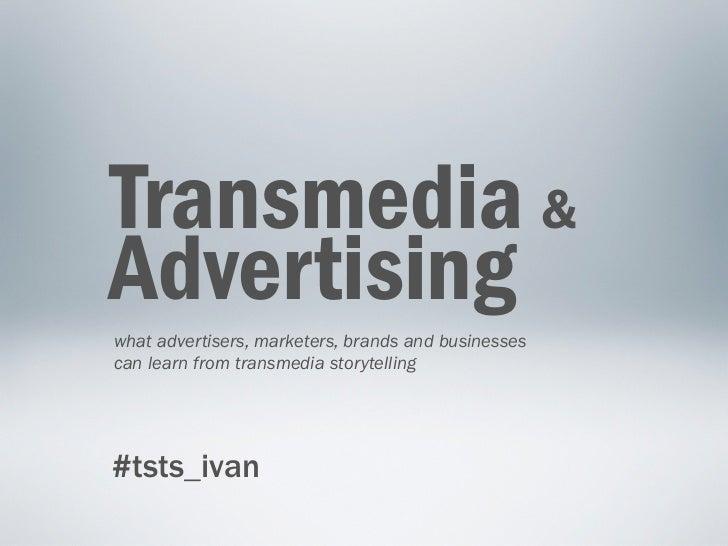 Transmedia & Advertising