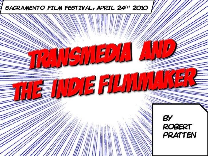 Sacramento Film Festival, April 24th 2010                                                 BY                              ...