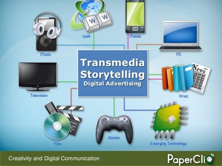 Transmedia  Storytelling Digital Advertising
