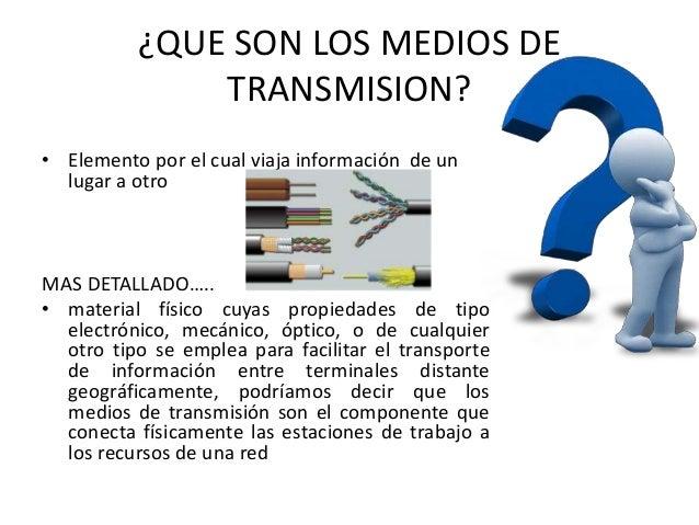 medios de transmision Slide 2