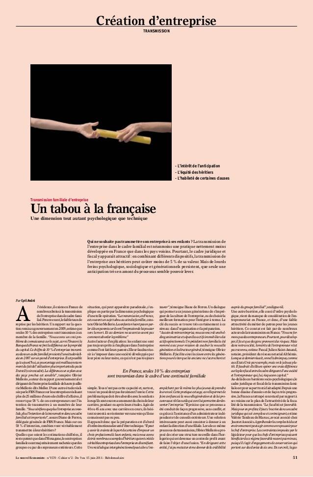 Le nouvel Economiste - n°1570 - Cahier n°2 - Du 9 au 15 juin 2011 - Hebdomadaire 51Al'évidence,ilexisteenFrancedenombreuxf...