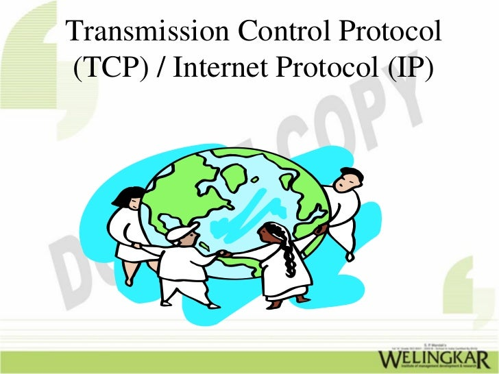 transmission control protocol and data Transport layer protocols  • transmission control protocol (tcp)  duplicate data suppression, and flow control as is done by tcp.