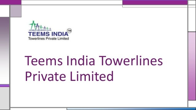 Transmission line construction company teems india towerlines