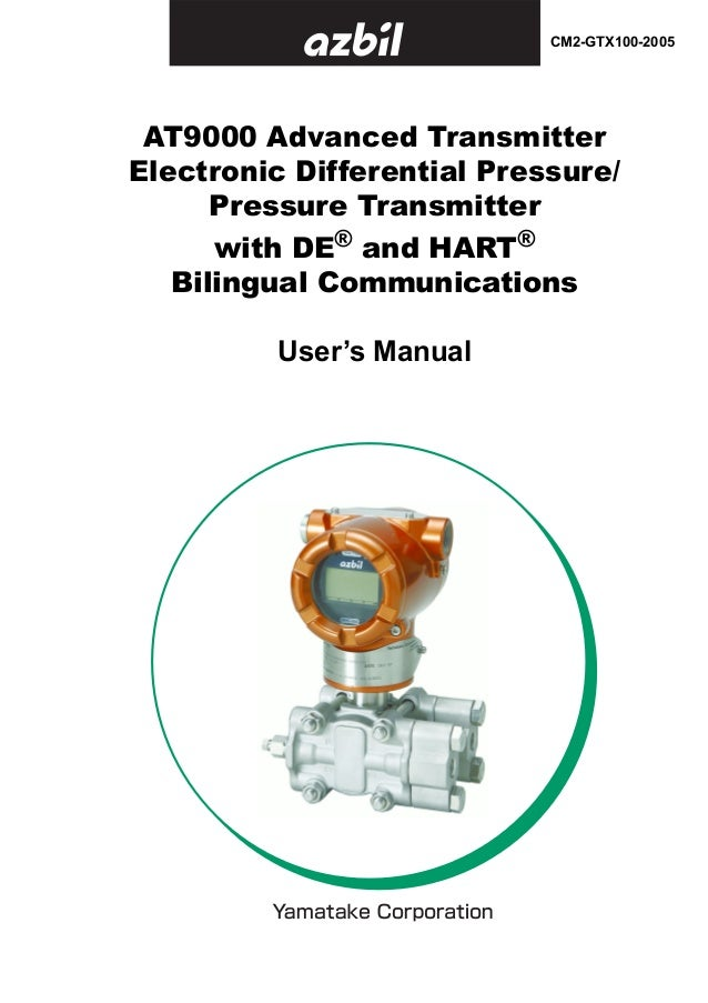 AT9000 Advanced Transmitter Electronic Differential Pressure/ Pressure Transmitter with DE® and HART® Bilingual Communicat...