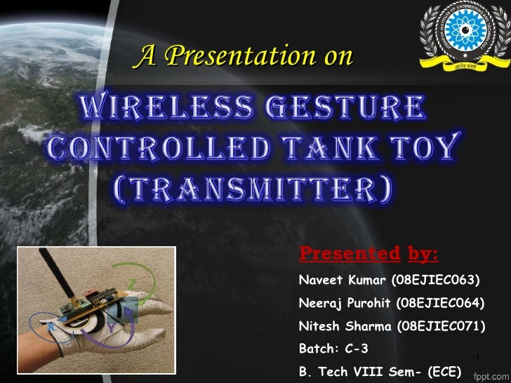 A Presentation on            Presented by:            Naveet Kumar (08EJIEC063)            Neeraj Purohit (08EJIEC064)    ...