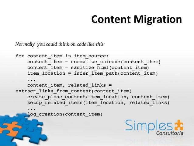 Transmogrifier: content migration and time traveling Slide 3