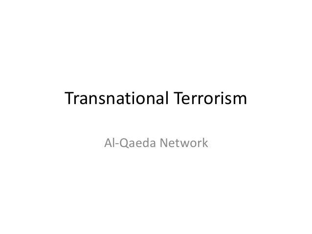 Transnational Terrorism    Al-Qaeda Network